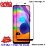 Samsung A31/ A 31 / A11 / A 11 5D Tempered Glass / Screen Protector