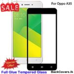Oppo A35 / A 35 5D Tempered Glass / Screen Protector
